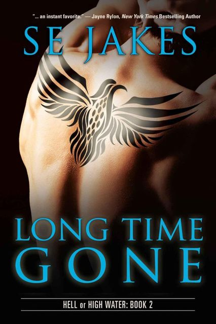 Long Time Gone (Hell or High Water ), SE Jakes