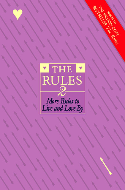 The Rules 2: More Rules to Live and Love By, Ellen Fein, Sherrie Schneider