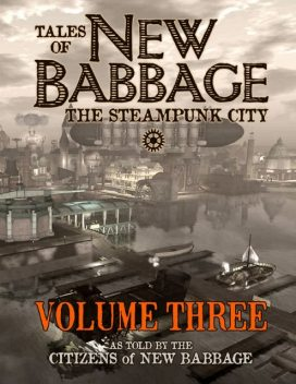 Tales of New Babbage, Volume 3, Citizens of New Babbage