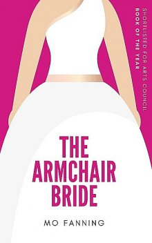 The Armchair Bride, Mo Fanning