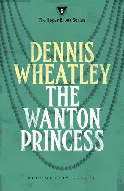 The Wanton Princess, Dennis Wheatley