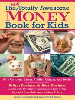 New Totally Awesome Money Book For Kids, Adriane G. Berg, Arthur Bochner, Rose Bochner