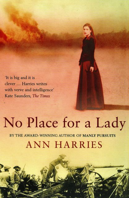 No Place For a Lady, Ann Harries