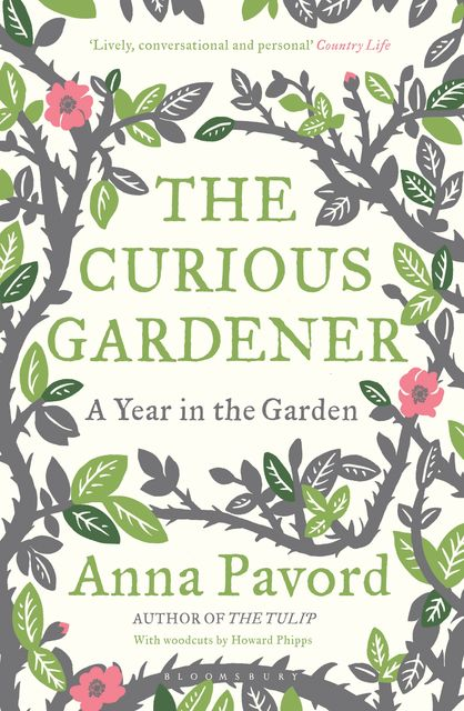 The Curious Gardener, Anna Pavord