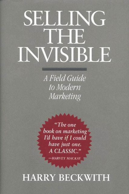 Selling the Invisible, Harry Beckwith