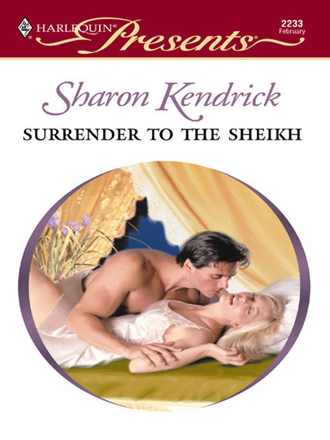 Surrender to the Sheikh, Sharon Kendrick