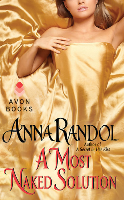 A Most Naked Solution, Anna Randol