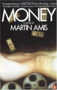 Money: A Suicide Note, Martin Amis