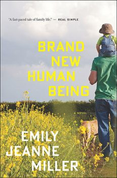 Brand New Human Being, Emily Miller