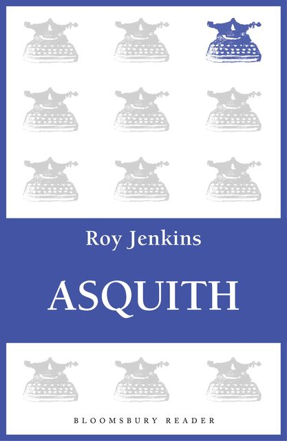 Asquith, Roy Jenkins
