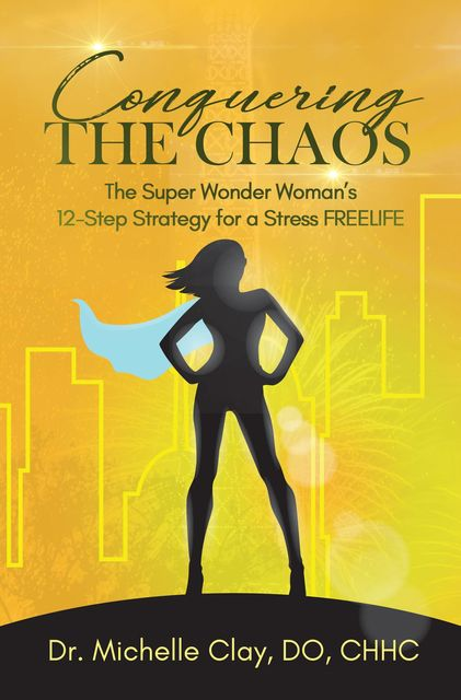 Conquering the Chaos, DO CHHC Clay Michelle