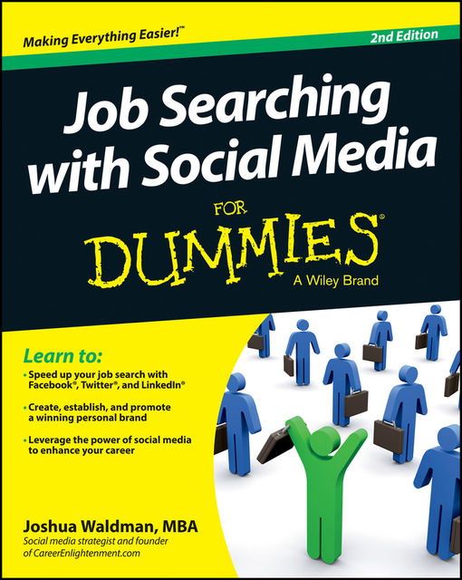 Job Searching with Social Media For Dummies, Joshua Waldman
