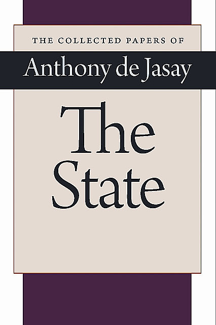 The State, Anthony de Jasay