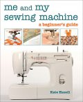 Me and My Sewing Machine, Kate Haxell