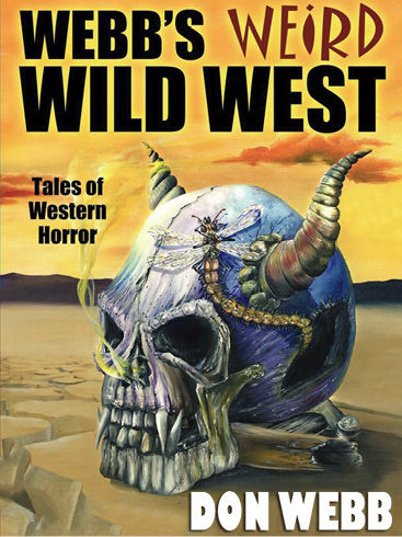 Webb's Weird Wild West, Don Webb