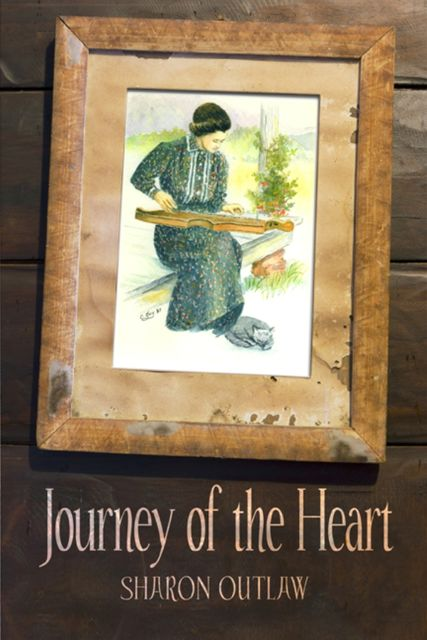 Journey of the Heart, Sharon Outlaw