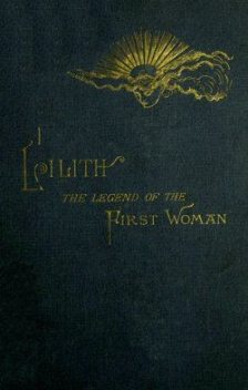 Lilith / The Legend of the First Woman, Ada Langworthy Collier