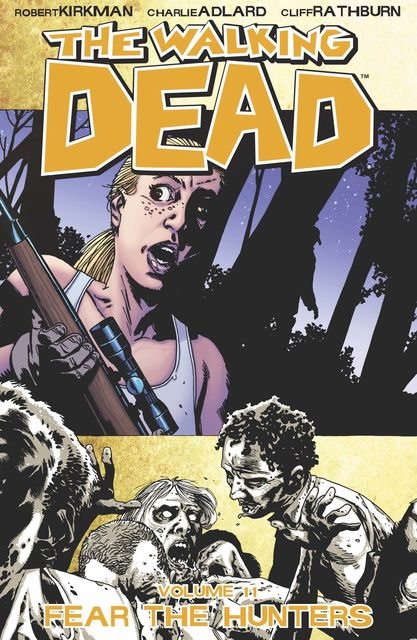 The Walking Dead, Vol. 11, Robert Kirkman