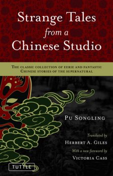 Strange Tales from a Chinese Studio, Songling Pu
