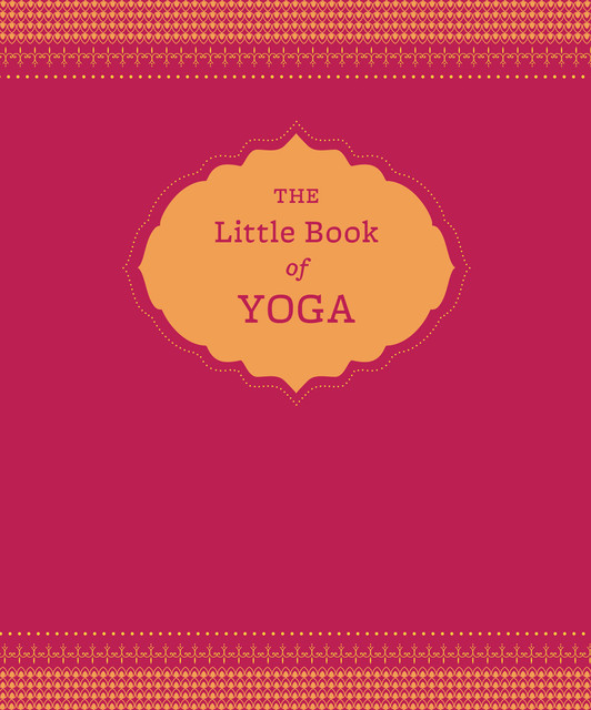 The Little Book of Yoga, Nora Isaacs