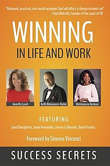 Winning in Life and Work, Keith Blakemore-Noble, Annette Lynch