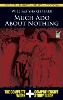 Much Ado About Nothing. Thrift Study Edition, William Shakespeare