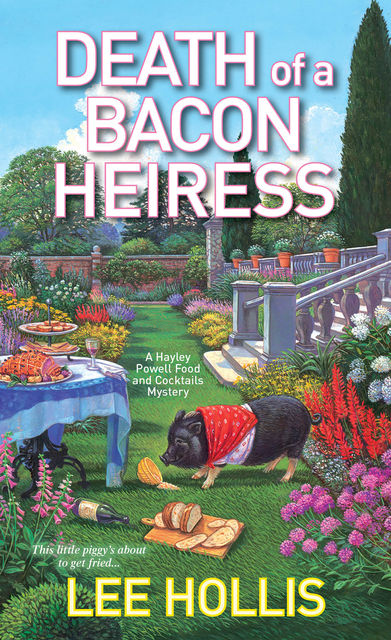 Death of a Bacon Heiress, Lee Hollis