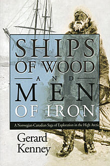 Ships of Wood and Men of Iron, Gerard Kenney