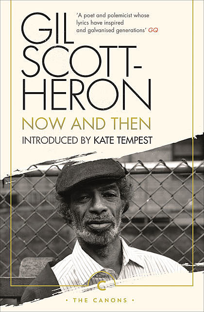 Now and Then, Gil Scott-Heron