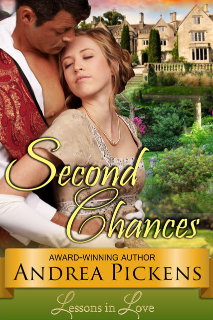 Second Chances ( Lessons in Love, Book 2), Andrea Pickens