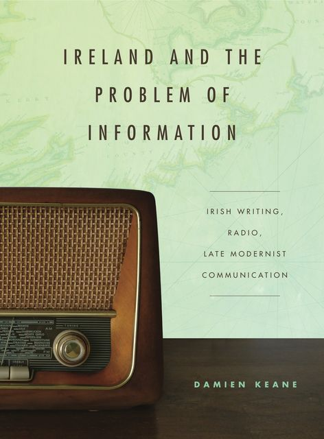 Ireland and the Problem of Information, Damien Keane