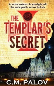 The Templar's Secret (The Templar Series), C.M., Palov