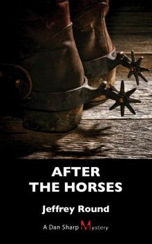 After the Horses, Jeffrey Round