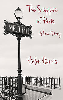 The Steppes of Paris, Helen Harris