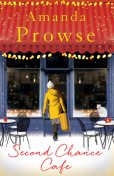 The Second Chance Café, Amanda Prowse