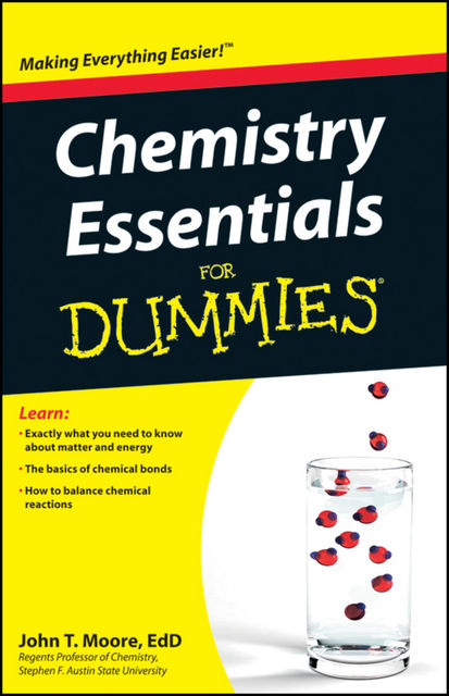 Chemistry Essentials For Dummies, John Moore