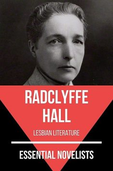Essential Novelists – Radclyffe Hall, Radclyffe Hall, August Nemo