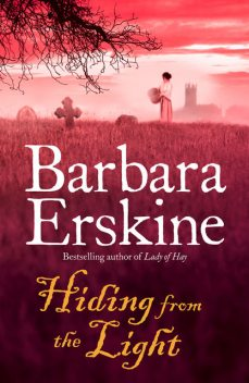 Hiding From the Light, Barbara Erskine