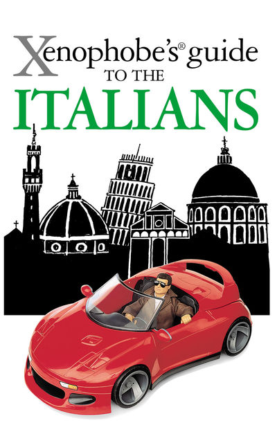 The Xenophobe's Guide to the Italians, Martin Solly