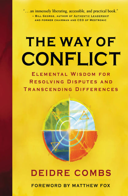 The Way of Conflict, Deidre Combs
