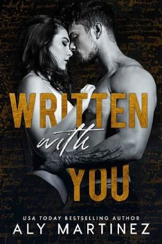 Written with You (The Regret Duet Book 2), Aly Martinez