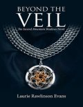 Beyond the Veil: The Second Mountain Shadows Novel, Laurie Rawlinson Evans