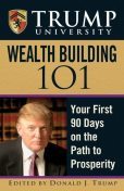 Trump University Wealth Building 101, Donald Trump
