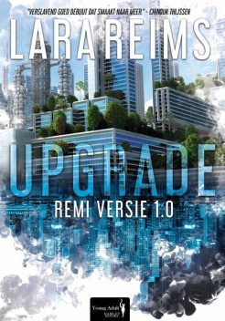 Upgrade, Lara Reims