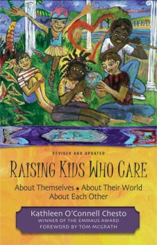 Raising Kids Who Care, Kathleen O'Connell Chesto