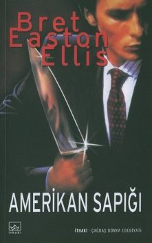 Amerikan Sapığı, Bret Easton Ellis