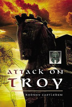 The Attack on Troy, Rodney Castleden