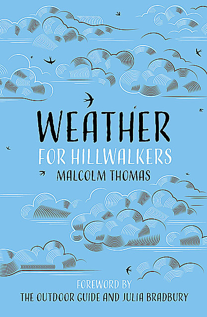Weather for Hillwalkers, Malcolm Thomas