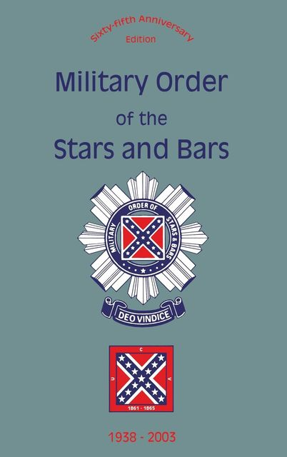 Military Order of the Stars and Bars (65th Anniversary Edition), Wilson D.Sikes