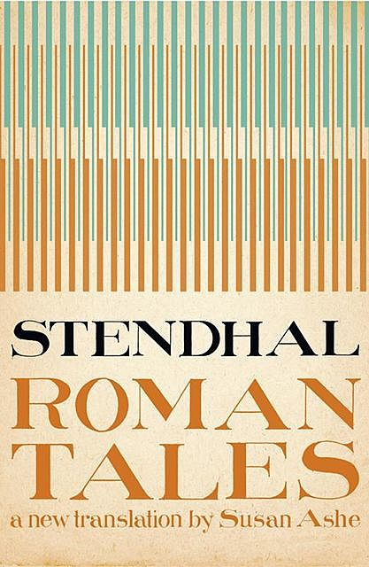 The Roman Tales, Stendhal